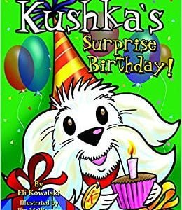 Kushkas surprise birthday